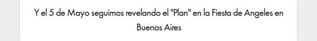 """Y el 5 de Mayo seguimos revelando el """"Plan"""" en la Fiesta de Angeles en Buenos Aires"""
